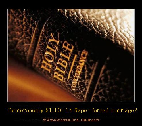 Deuteronomy 21:10-14 rape forced marriage