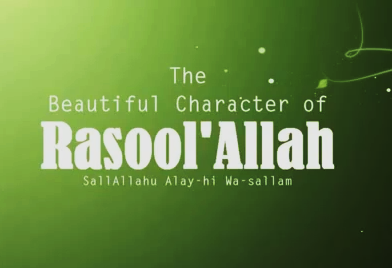 beautiful character of Prophet Muhammad