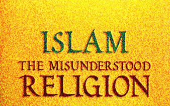 Islam misunderstood
